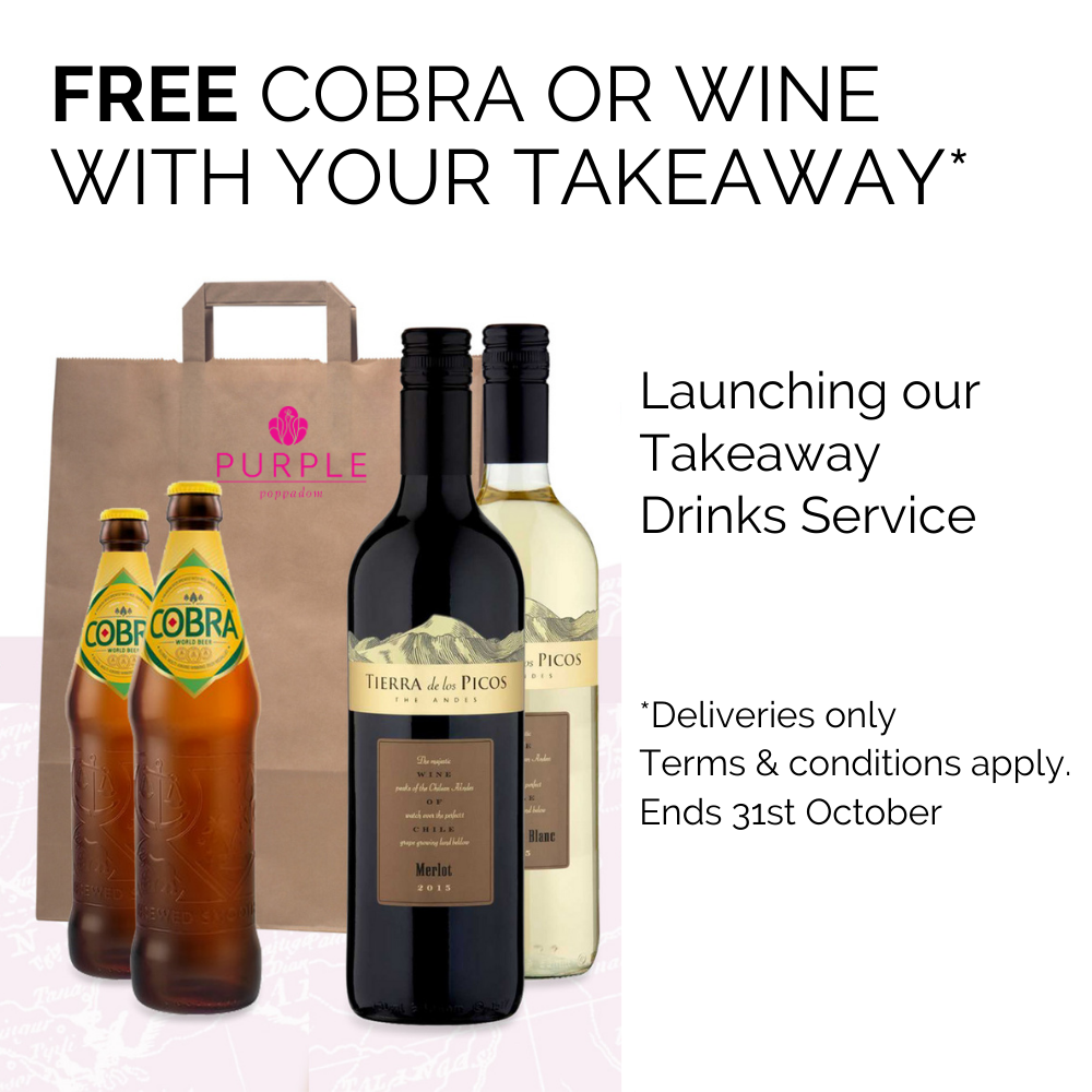 free cobra or wine with purple poppadom takeaway (delivery only)